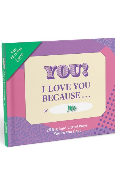 Fill in the Love Because Book: I Love You Because