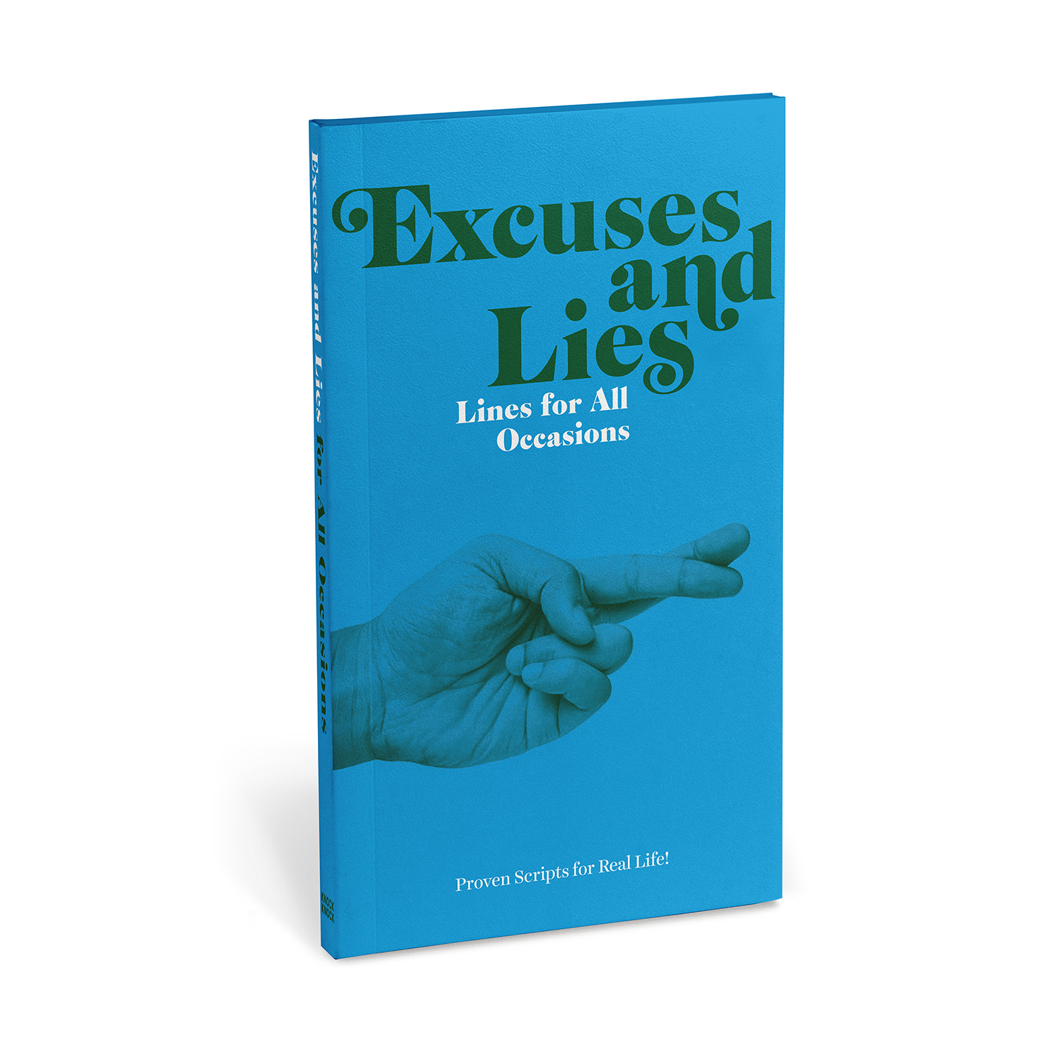 Excuses & Lies: Lines for All Occasions (Paperback)