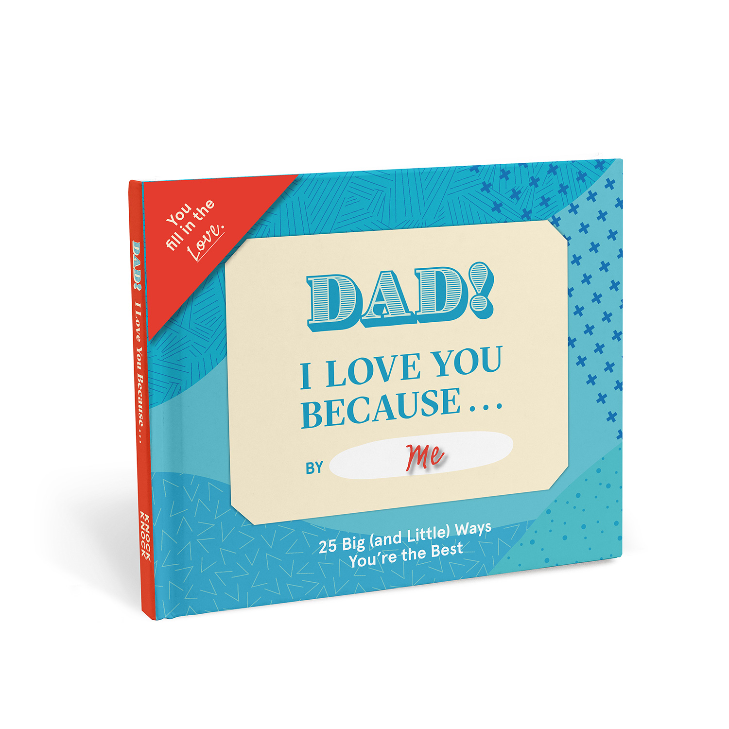 Fill in the Love Because Book: Dad, I Love You Because